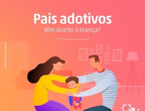 Pais adotivos têm direito à licença?