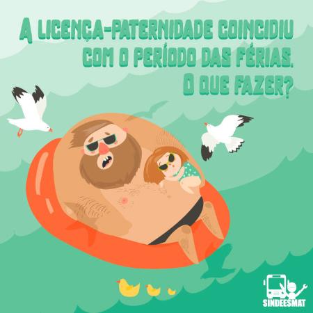 sindeemast_a_licenca_paternidade_coincidiu_com_o_periodo_das_ferias-detaque