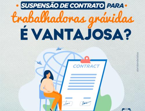 Suspensão de contrato para trabalhadoras grávidas é vantajosa?