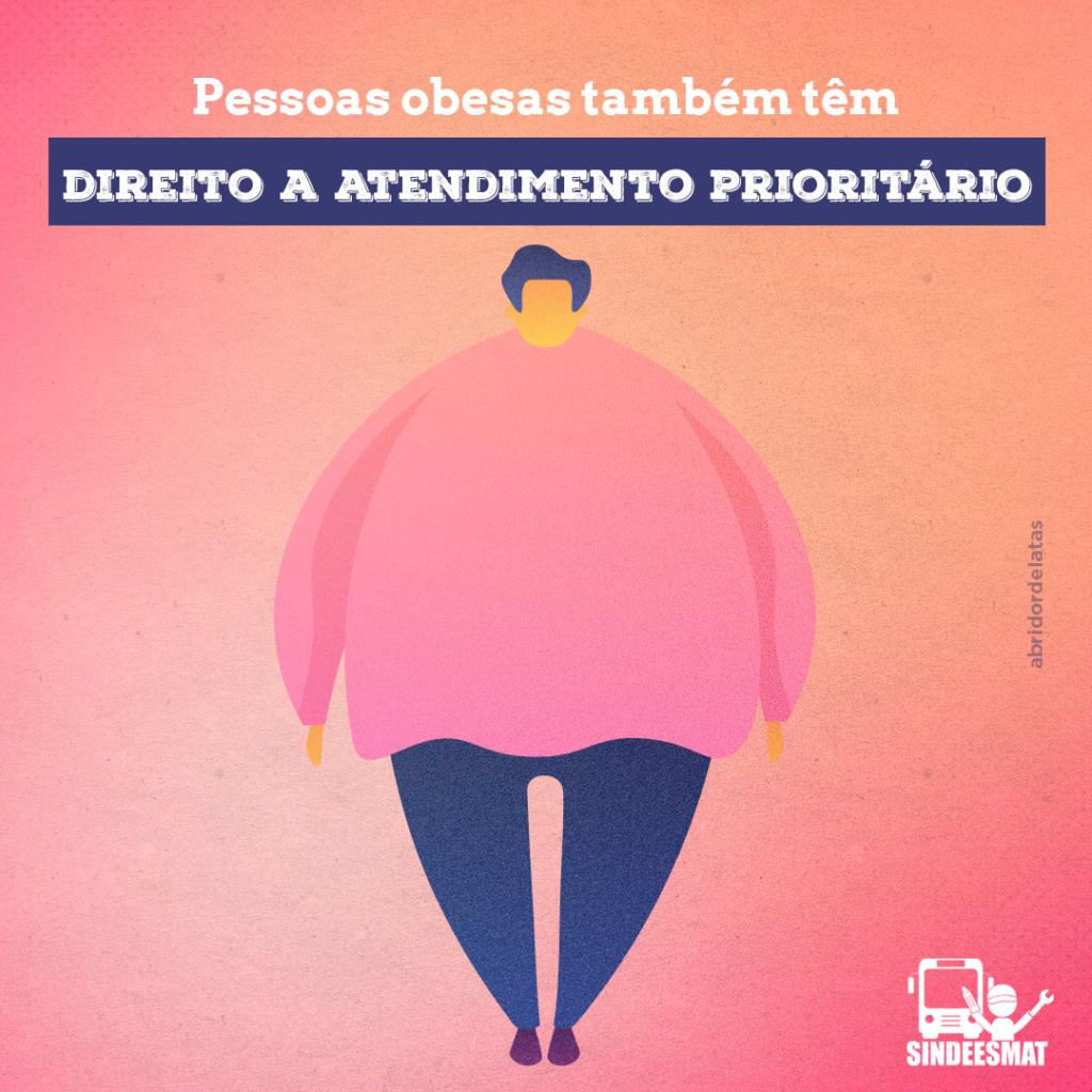 Pessoas obesas tem direito a atendimento prioritário