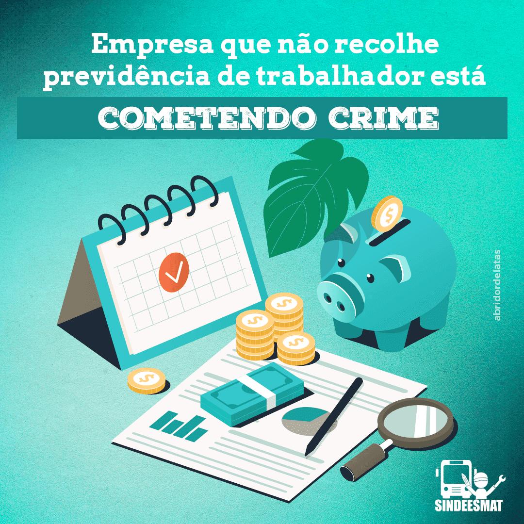 empresa-que-não-recolhe-previdência-de-trabalhador-está-cometendo-crime