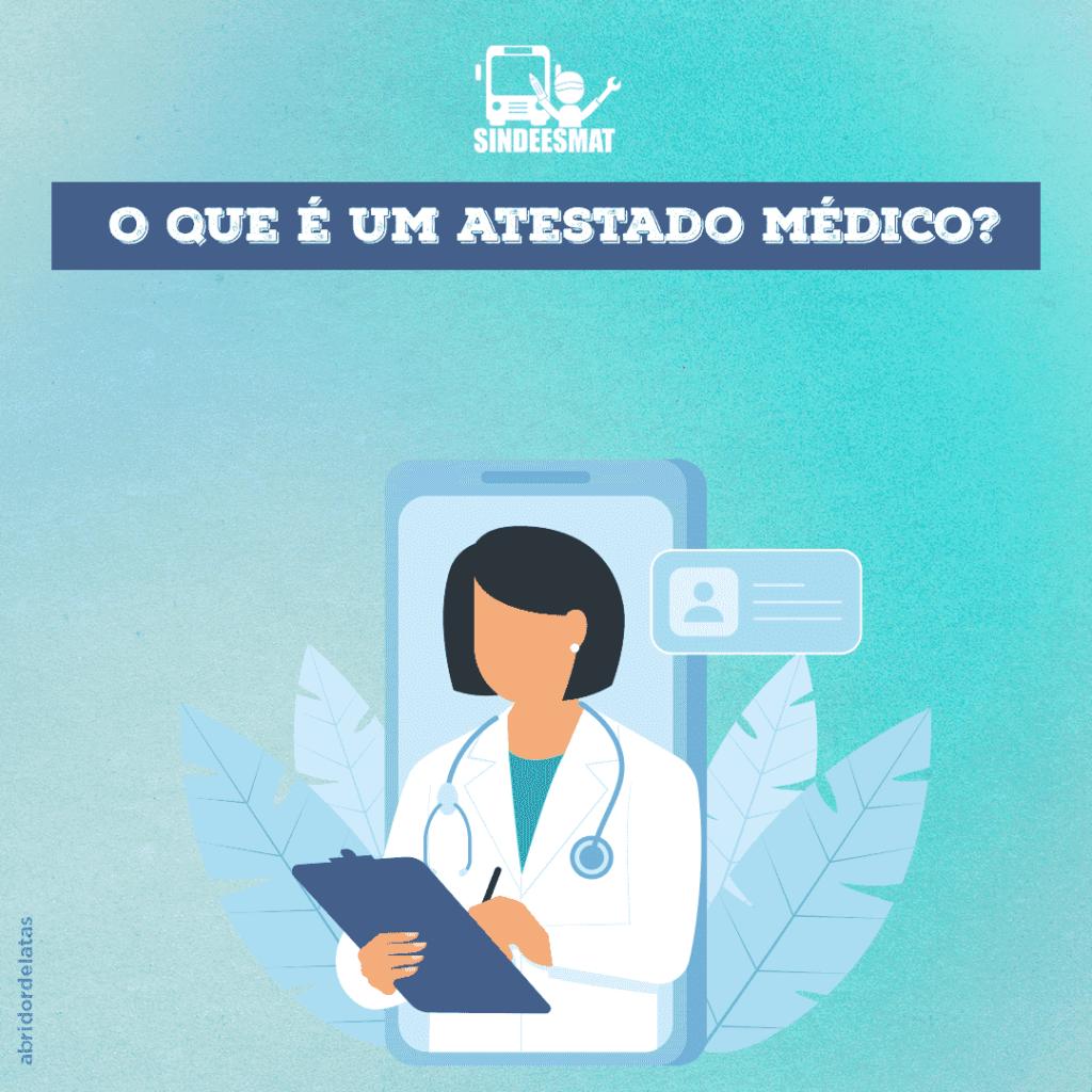O que é um atestado médico?